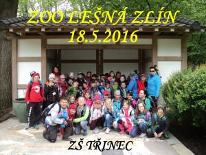Výlet ZOO Lešná Zlín (ZŠ Třinec) - 18. 5. 2016